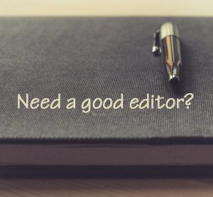 Need a good editor?